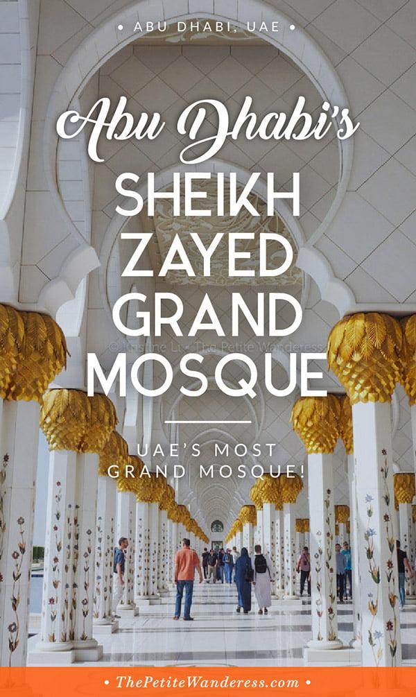 Sheikh Zayed Grand Mosque Abu Dhabi • The Petite Wanderess